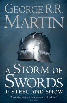 A Storm of Swords: Part 1 Steel and Snow: Steel and Snow Pt. 1