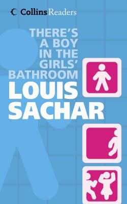 There 39 S A Boy In The Girl 39 S Bathroom Louis Sachar