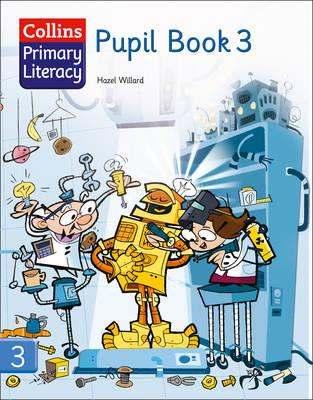 Collins Primary Literacy: Pupil Book 3