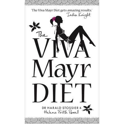 The Viva Mayr Diet : 14 Days to a Flatter Stomach and a Younger You