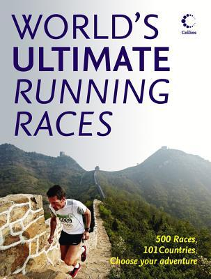 The World's Ultimate Running Races