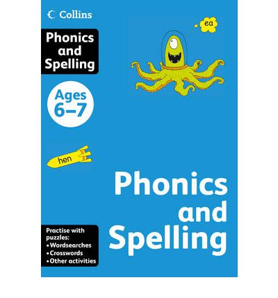Collins Practice: Collins Spelling and Phonics: Ages 6-7