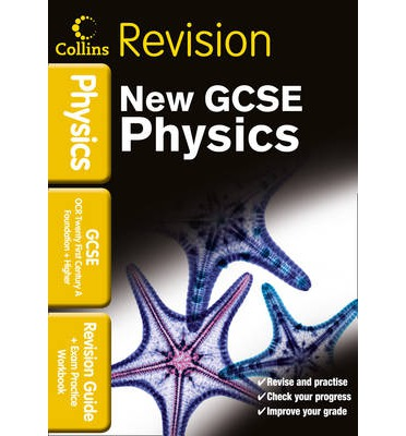 Collins GCSE Revision: OCR 21st Century GCSE Physics: Revision Guide and Exam Practice Workbook