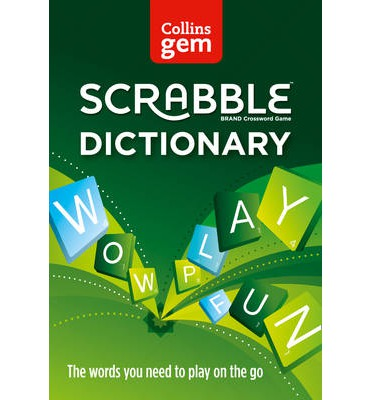 Collins Gem Scrabble Dictionary : The Words You Need to Play on the Go