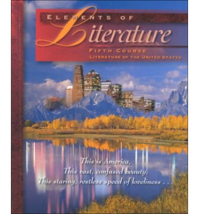Holt Elements of Literature : Student Edition Grade 11 1997