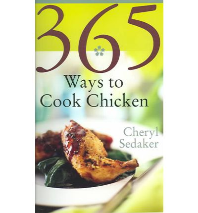 365 Ways to Cook Chicken