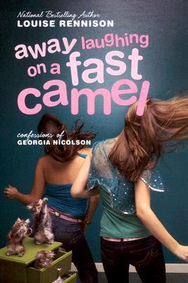 Away Laughing on a Fast Camel : Even More Confessions of Georgia Nicolson