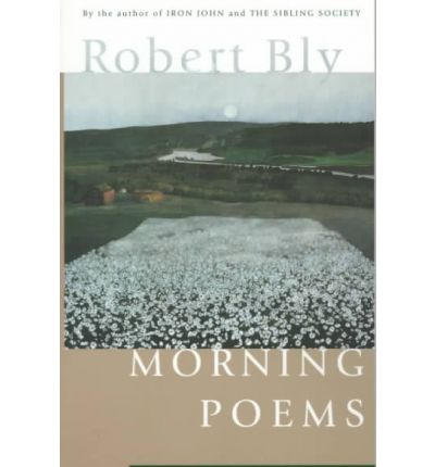 robert bly essays on poetry Robert bly poems, quotes, articles, biography, and more read and share robert bly poem examples and other information about and by writer and famous poet robert bly.