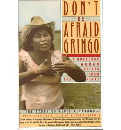 Don't be Afraid Gringo