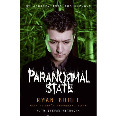 Paranormal State : My Journey into the Unknown