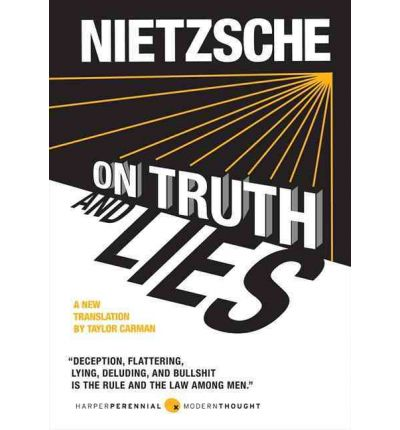 Nietzsche on truth and lies in a nonmoral sense essay