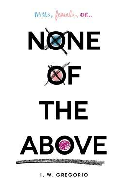Image result for none of the above by i.w. gregorio book depository