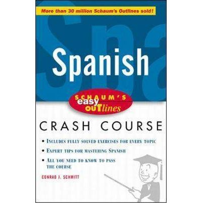 Schaum's Easy Outline of Spanish : Conrad J. Schmitt ...
