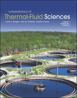 Fundamentals of Thermal-Fluid Sciences (in SI Units)