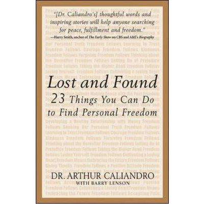 Lost and Found : The 23 Things You Can Do to Find Personal Freedom