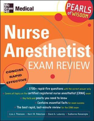 Nurse Anesthetist Exam Review : Pearls of Wisdom