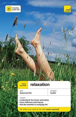 Teach Yourself Relaxation McGraw-Hill Edition