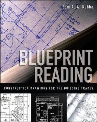 Blueprint Reading : Construction Drawings for the Building Trade