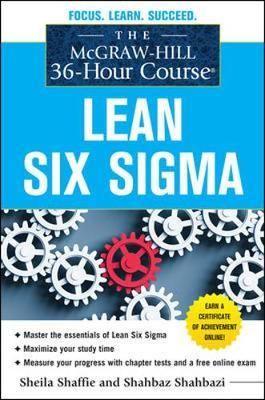 The Mcgraw-Hill 36-Hour Course: Lean Six Sigma