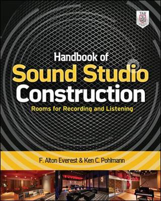 Handbook of Sound Studio Construction : Rooms for Recording and Listening