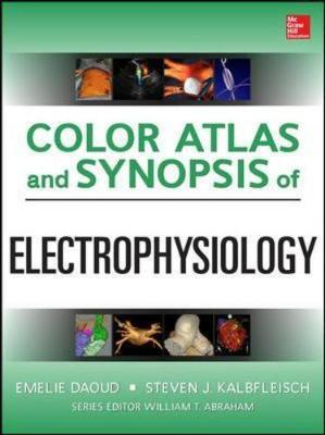 Color Atlas and Synopsis of Electrophysiology
