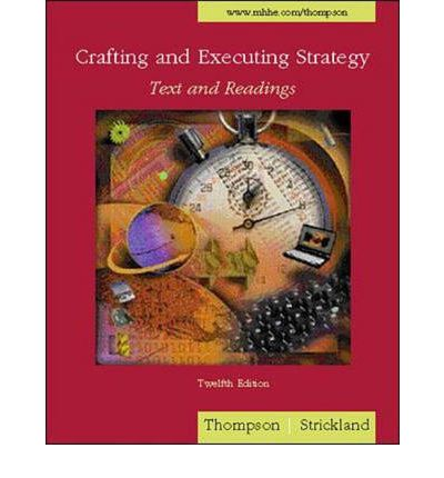 thompson strickland iii gamble crafting and executing strategy 15 th edition case