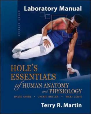 holes essentails of human anatomy and physiology human anatomy laboratory manual human anatomy laboratory manual with cat dissections pdf