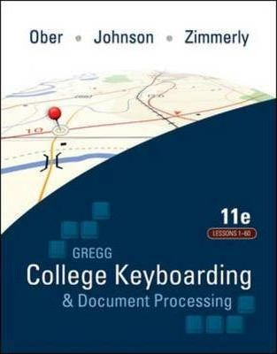 Gregg College Keyboarding and Document Processing (GDP): Text Lessons 1-60