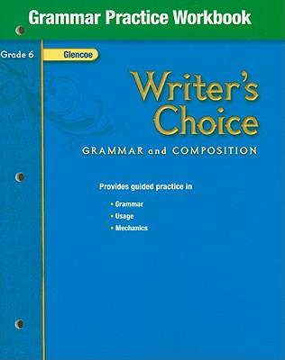 Writer's choice. Grade 7 : grammar and composition.