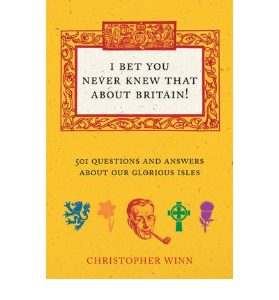 I Never Knew That About Britain: The Quiz Book