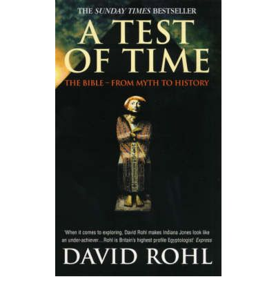 an analysis of the history book a test of time by david m rohl Within this paper are taken from nicolas grimal's book, a history of  chronology to the period of david and  m rohl, a test of time.