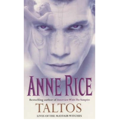 Taltos : Lives of the Mayfair Witches