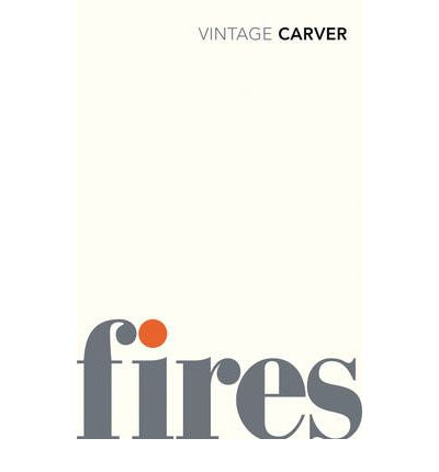 fires essays poems stories by raymond carver Booktopia has fires, essays, poems, stories by raymond carver buy a discounted paperback of fires online from australia's leading online bookstore.