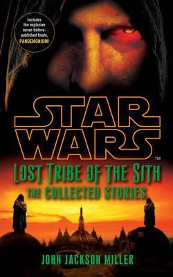 Star wars lost tribe of the sith the collected stories