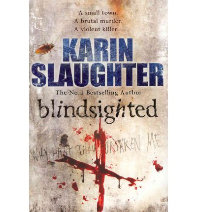 Blindsighted : (Grant County Series 1)
