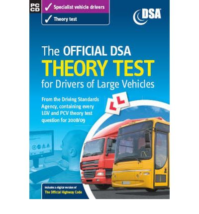 The Official DSA Theory Test for Drivers of Large Vehicles 2008/09