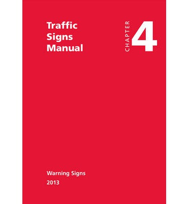 Traffic Signs Manual - All Parts