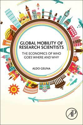 Global Mobility of Research Scientists : Aldo Geuna