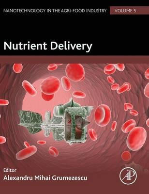 Nutrient Delivery: Volume 5