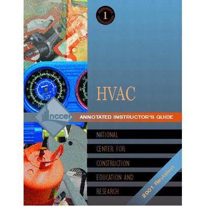 Heating, Ventilating, and Air Conditioning 2001: Trainee Guide Level 1