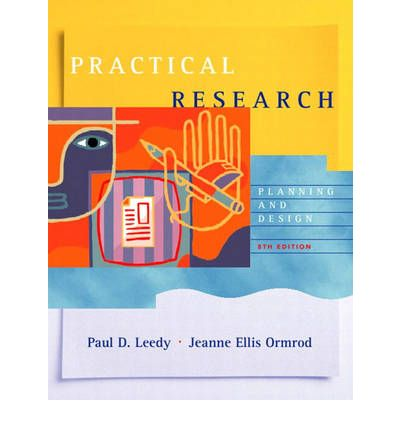 practical research planning and design 9th edition pdf عبانم 1-practical research: planning and design paul d leedy, jeanne ellis ormrod 10 th edition 2-quantitative research methods mark manning, don mcmurray.