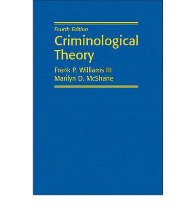 criminological theories Journal of criminal law and criminology volume 76|issue 1 article 3 1985 toward an intergration of criminological theories frank s pearson neil alan weiner.
