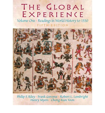 The Global Experience: To 1550 Volume 1