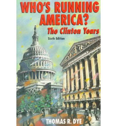 an analysis of whos running america by thomas r dye Find who's running america thomas r dye based on years of exhaustive data compilation and analysis, who's running america explores the influence.