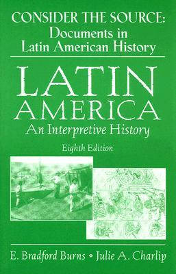 Download gratuito di libri inglesi in formato pdf Consider the Source : Documents in Latin American History in Italian FB2