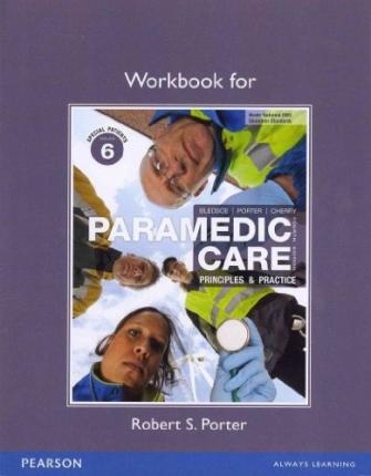 Workbook for Paramedic Care: v. 6