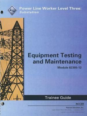 82305-12 Equipment Testing, Troubleshooting, and Maintenance TG