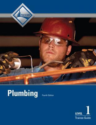 Plumbing Level 1 Trainee Guide Plus NCCERconnect with Etext -- Access Card Package