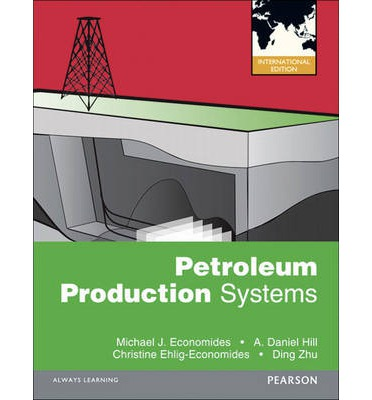 Petroleum Production Systems Second Edition Book
