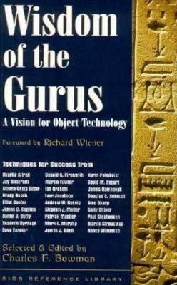 Wisdom of the Gurus : A Vision for Object Technology
